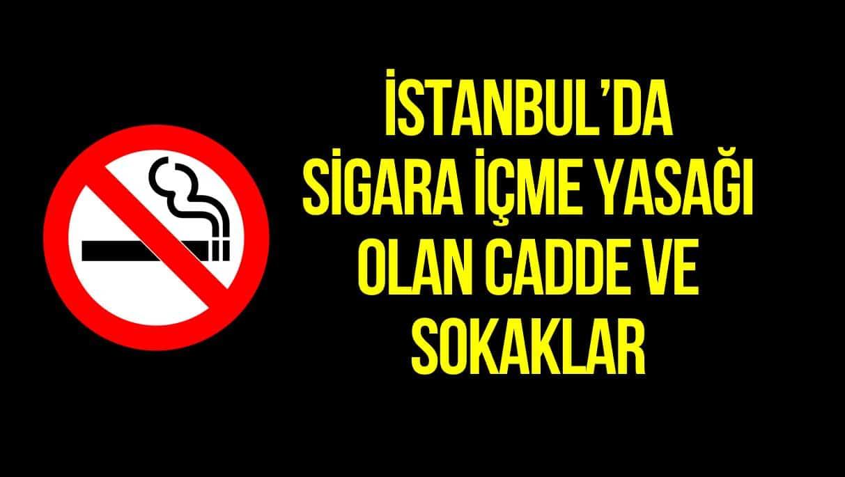 istanbul sigara içme yasağı sokaklar caddeler
