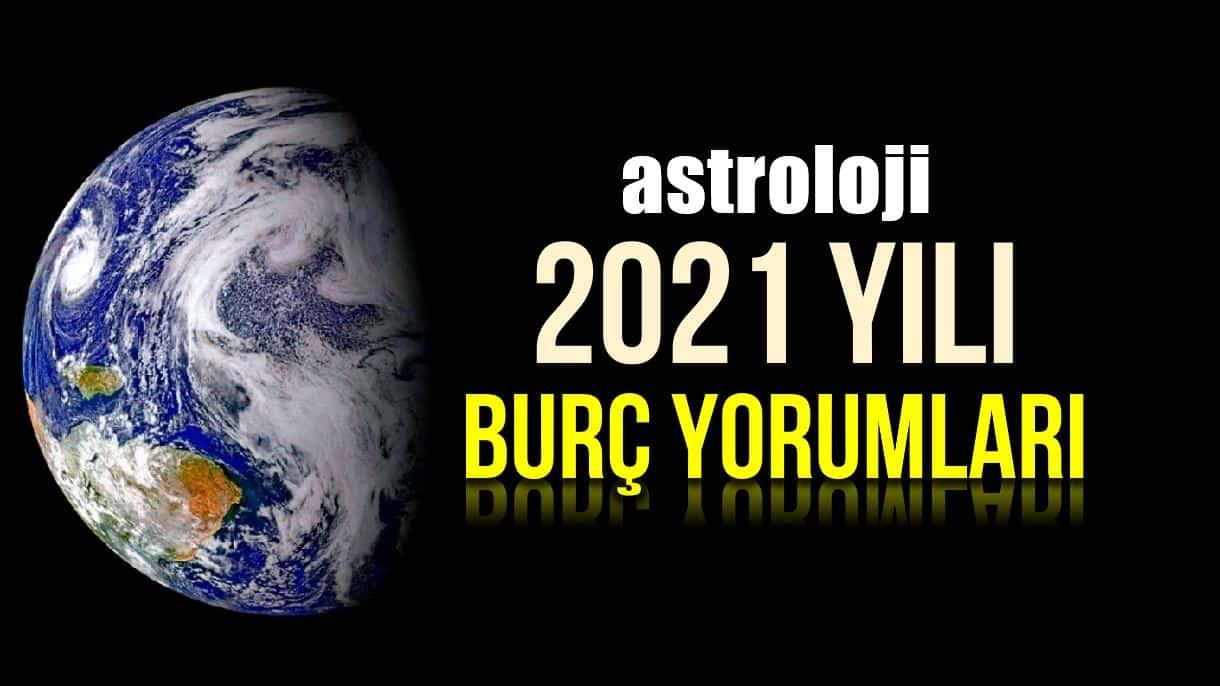 Astroloji: 2021 burç yorumları