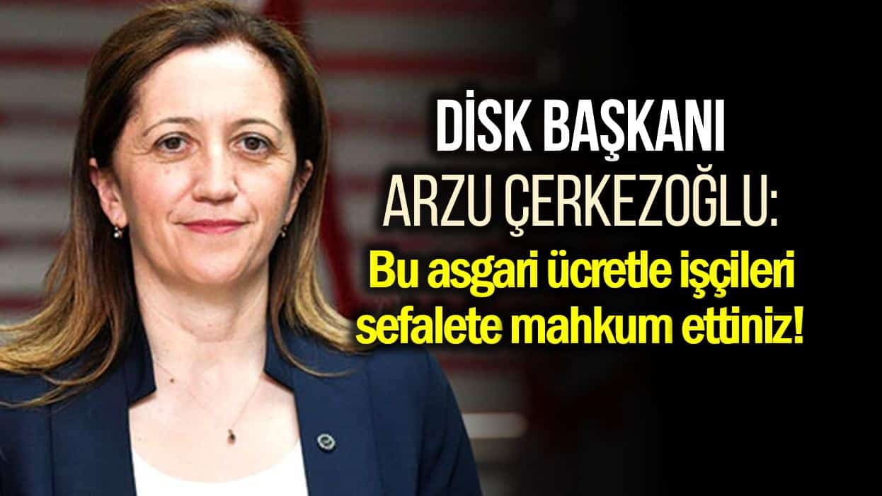 disk arzu çerkezoğlu asgari ücret