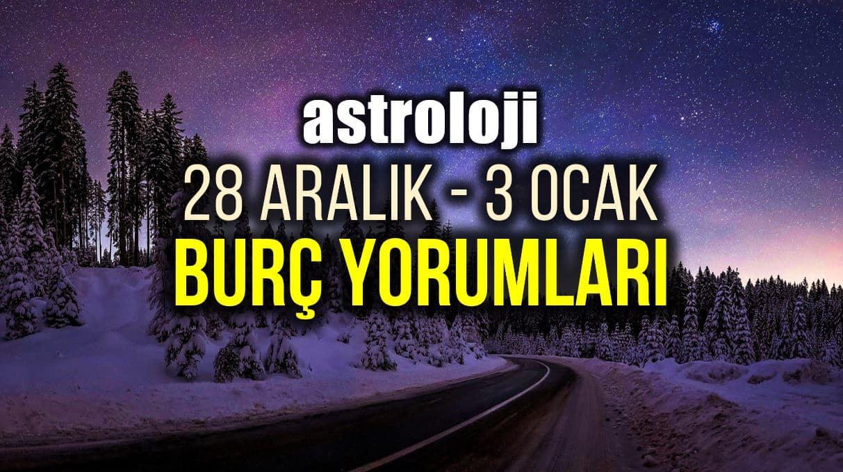 Astroloji: 28 Aralık 2020 - 3 Ocak 2021 haftalık burç yorumları