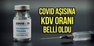 covid-19 aşısı kdv oranı