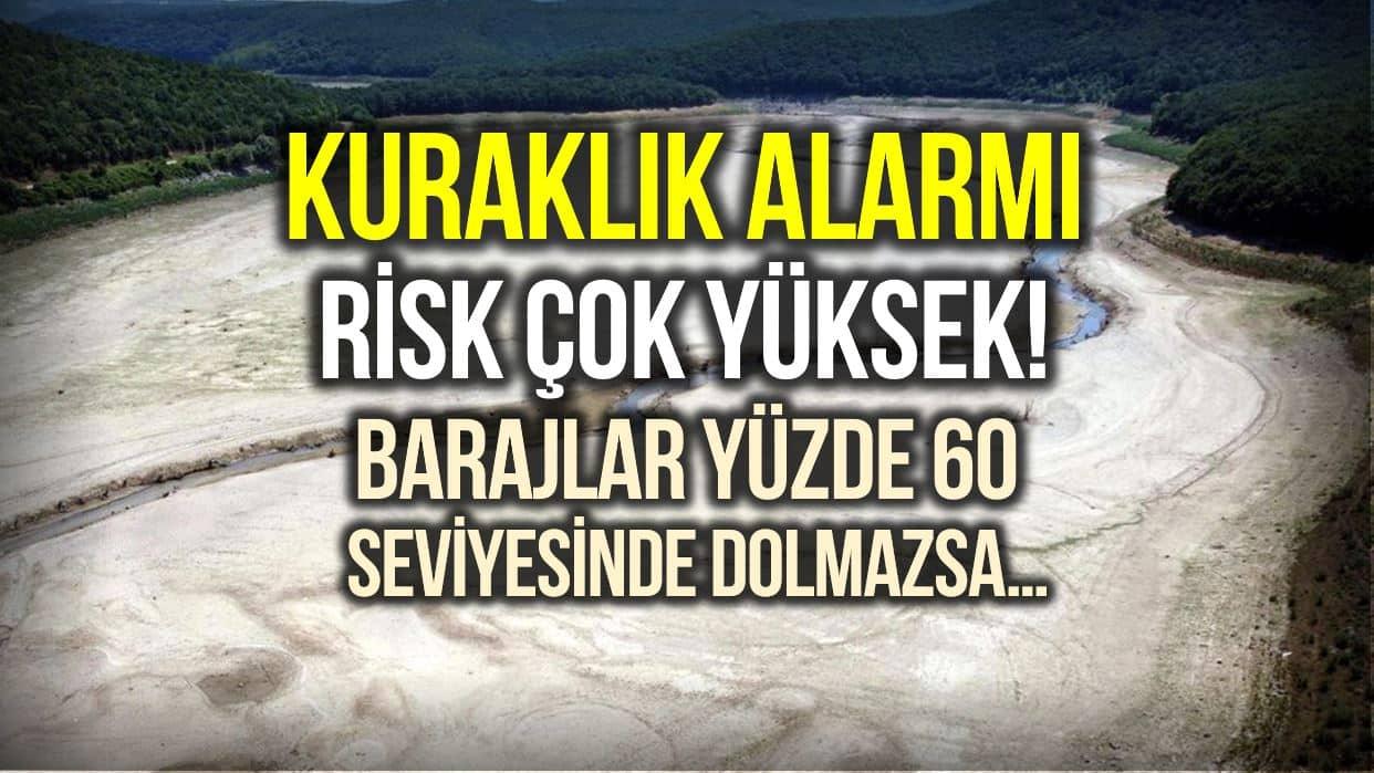İstanbul 2-3 aylık suyu kaldı: Kuraklık riski çok yüksek!