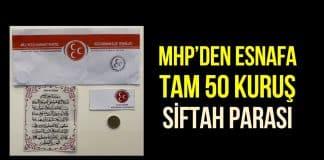 MHP Kayseri de esnafa 50 kuruş siftah dağıttı