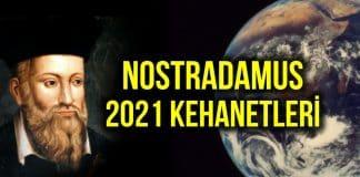 Nostradamus 2021 kehanetleri