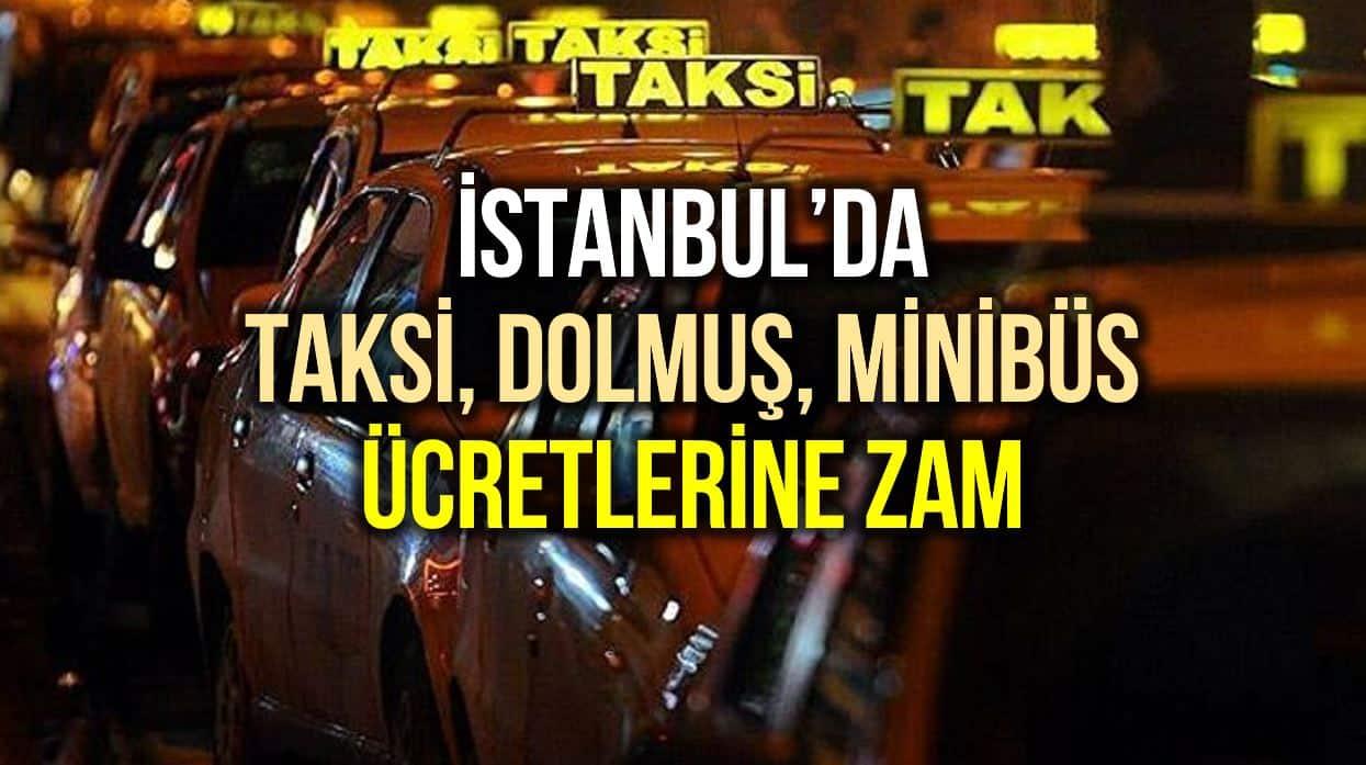 İstanbul taksi, minibüs, dolmuş ücretlerine yüzde 11 zam!