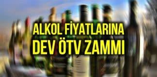Alkol fiyatlarına dev ÖTV zammı: Yüzde 17.07 artırıldı!