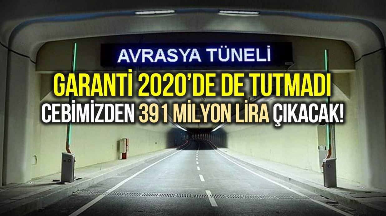 Avrasya Tüneli 2020 garantisi tutmadı: Şirkete 391 milyon lira ödeyeceğiz!