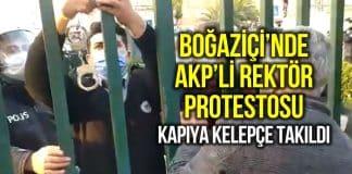 Boğaziçi Üniversitesi öğrencilerinden AKP Melih Bulu rektör protesto