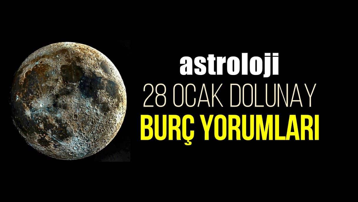 Astroloji: 28 Ocak Aslan burcunda Dolunay burç yorumları