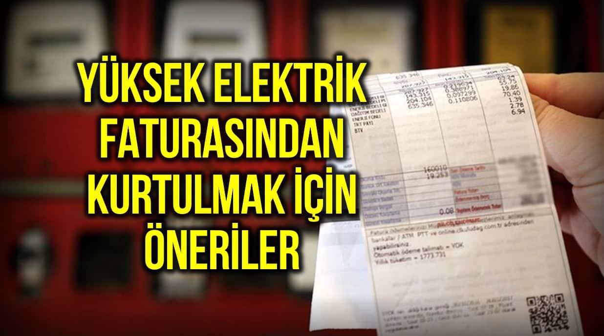 Yüksek elektrik faturasından nasıl kurtulursunuz?