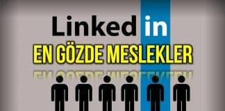 Linkedin 2021 en gözde meslekleri listesi: En çok talep gören işler