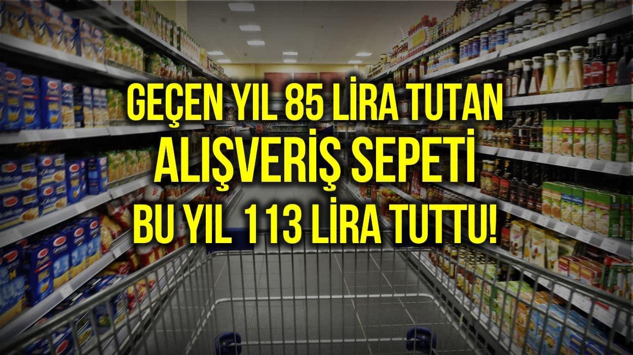 Market alışverişinde yıllık değişim: 85 liralık sepet 113 liraya çıktı!