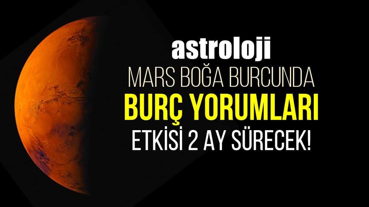 Astroloji: 7 Ocak Mars Boğa burcunda burç yorumları