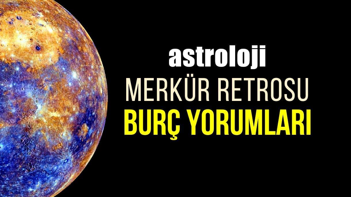 Astroloji: 30 Ocak Kova burcunda Merkür retrosu burç yorumları