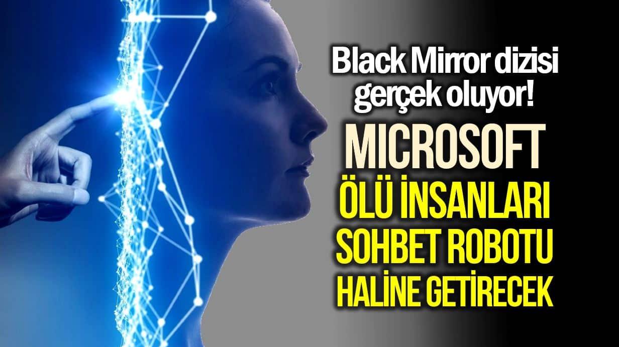 Microsoft, ölü insanları chatbot haline getirecek teknolojinin patentini aldı