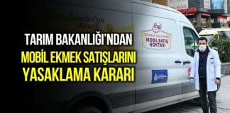 mobil halk ekmek satış yasak