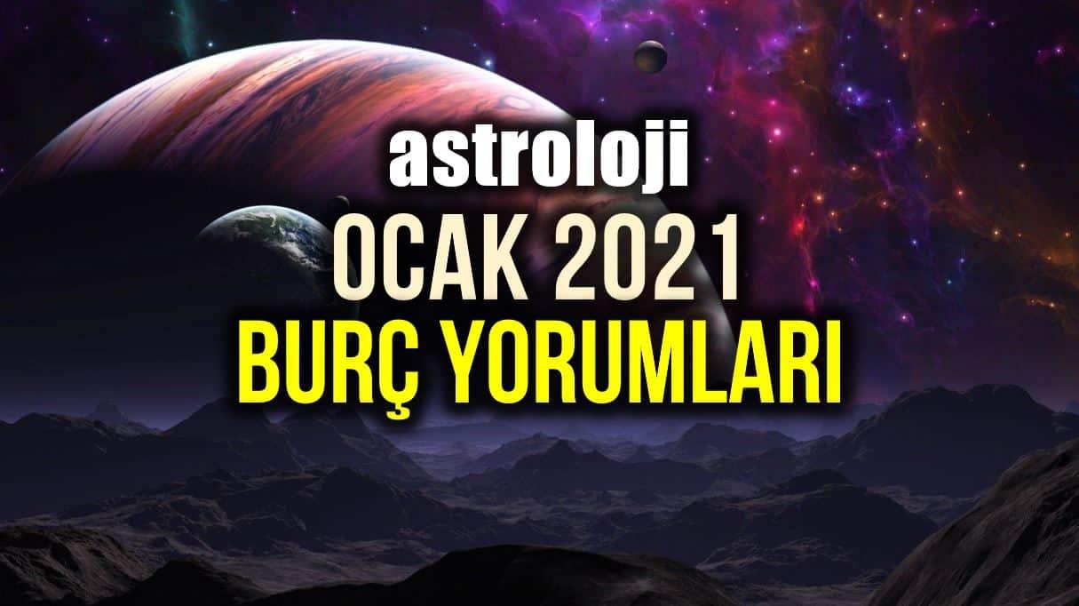 Astroloji: Ocak 2021 aylık burç yorumları