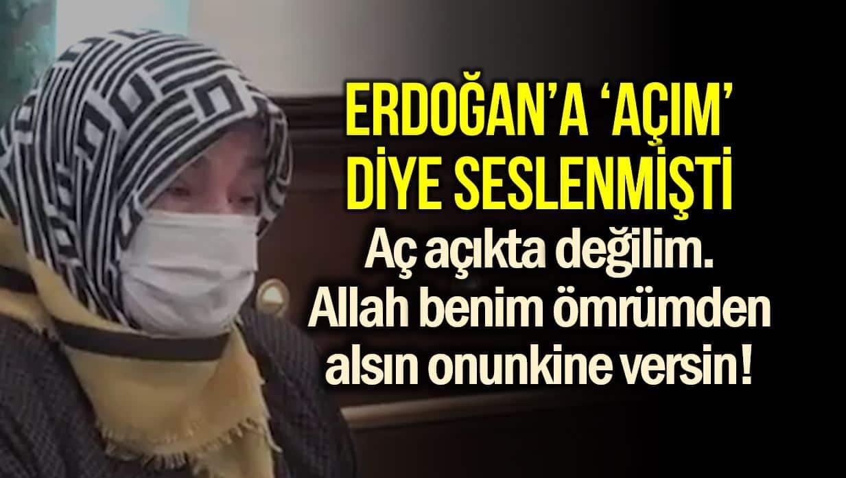 erdoğan a açım dedi