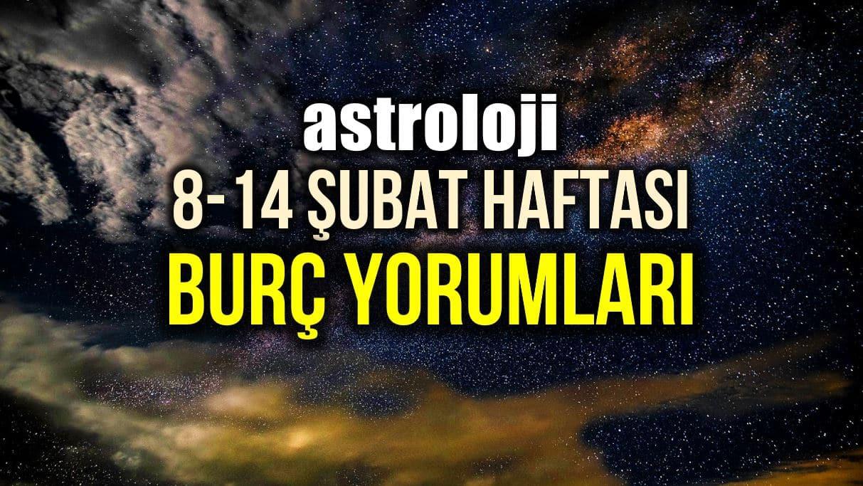 Astroloji: 8 – 14 Şubat 2021 haftalık burç yorumları