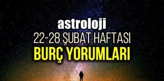 Astroloji: 22 - 28 Şubat 2021 haftalık burç yorumları