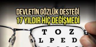 Devletin gözlük çerçevesi desteği hiç değişmedi