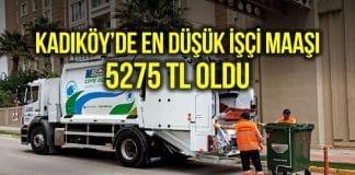 kadıköy belediyesi işçi maaşı