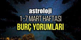 Astroloji: 1 - 7 Mart 2021 haftalık burç yorumları