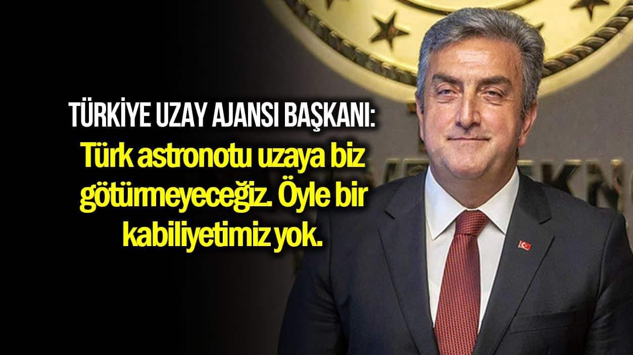 Türkiye Uzay Ajansı Başkanı: Türk astronotu