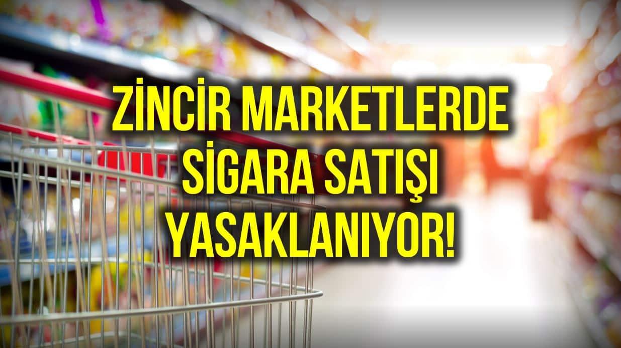 Zincir market düzenlemesi: Sigara ve teknoloji ürünleri satılamayacak