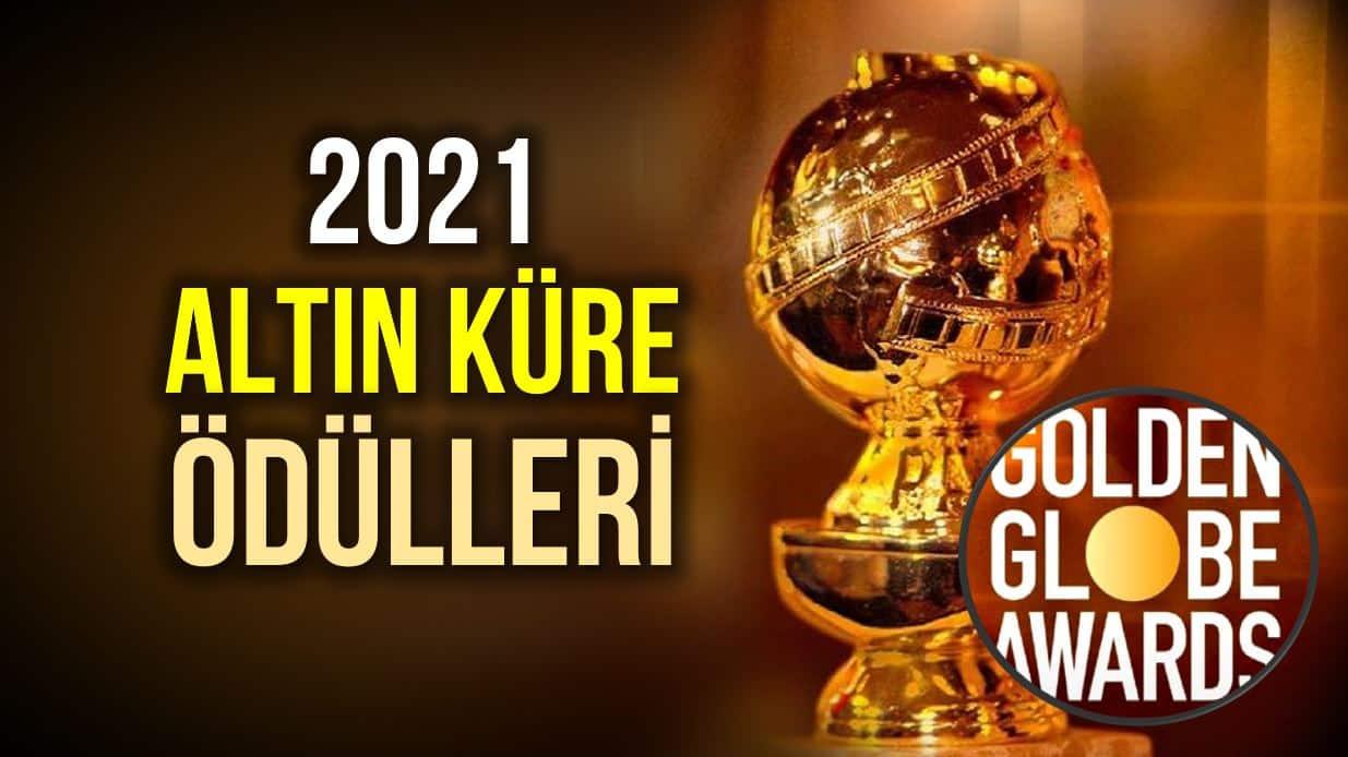 2021 Altın Küre Ödülleri (Golden Globes) kazananları
