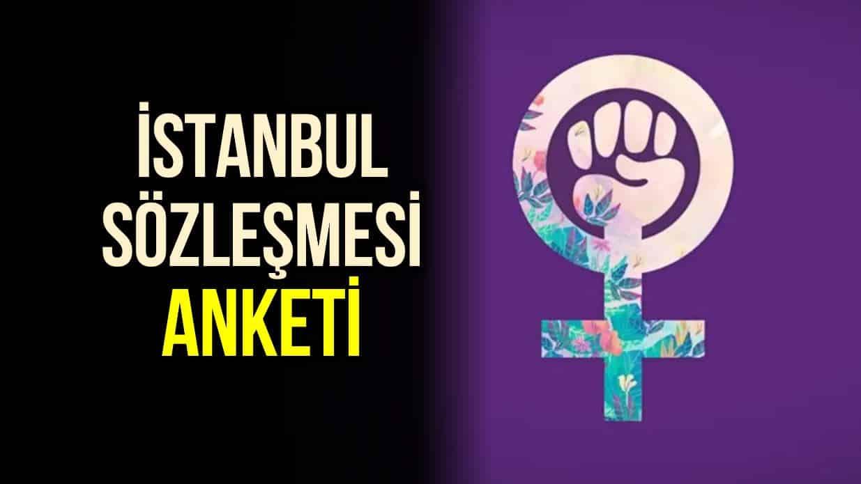 İstanbul Sözleşmesi anketi
