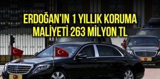 erdoğan korumaları maliyeti