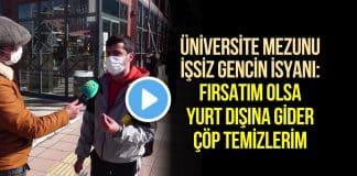 Üniversite mezunu işsiz genç: Yurt dışında çöp temizlerim