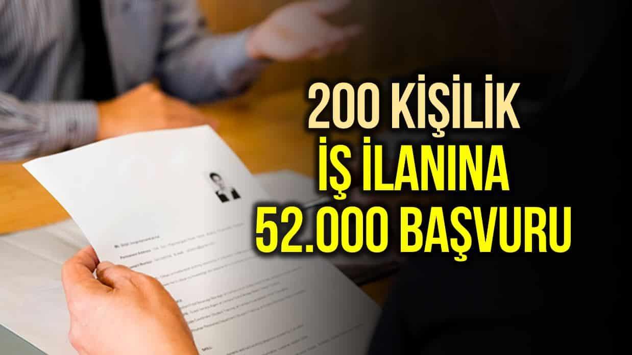 adana 200 kişilik iş ilanına 52 bin başvuru