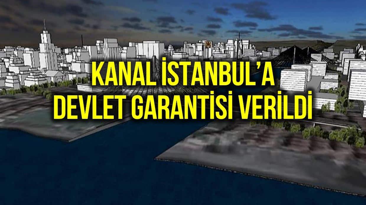 kanal istanbul devlet garantisi