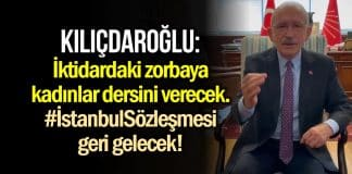 kılıçdaroğlu istanbul sözleşmesi