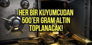 Kuyumculardan 500 er gram altın toplanacak