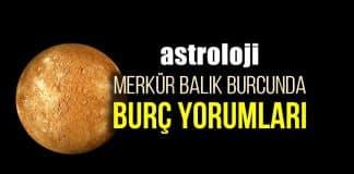 Astroloji: Merkür Balık burcunda burç yorumları