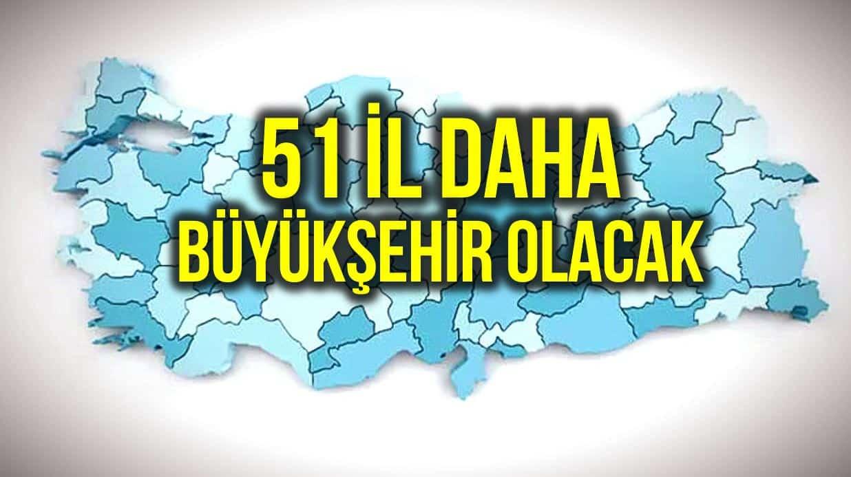 51 il büyükşehir