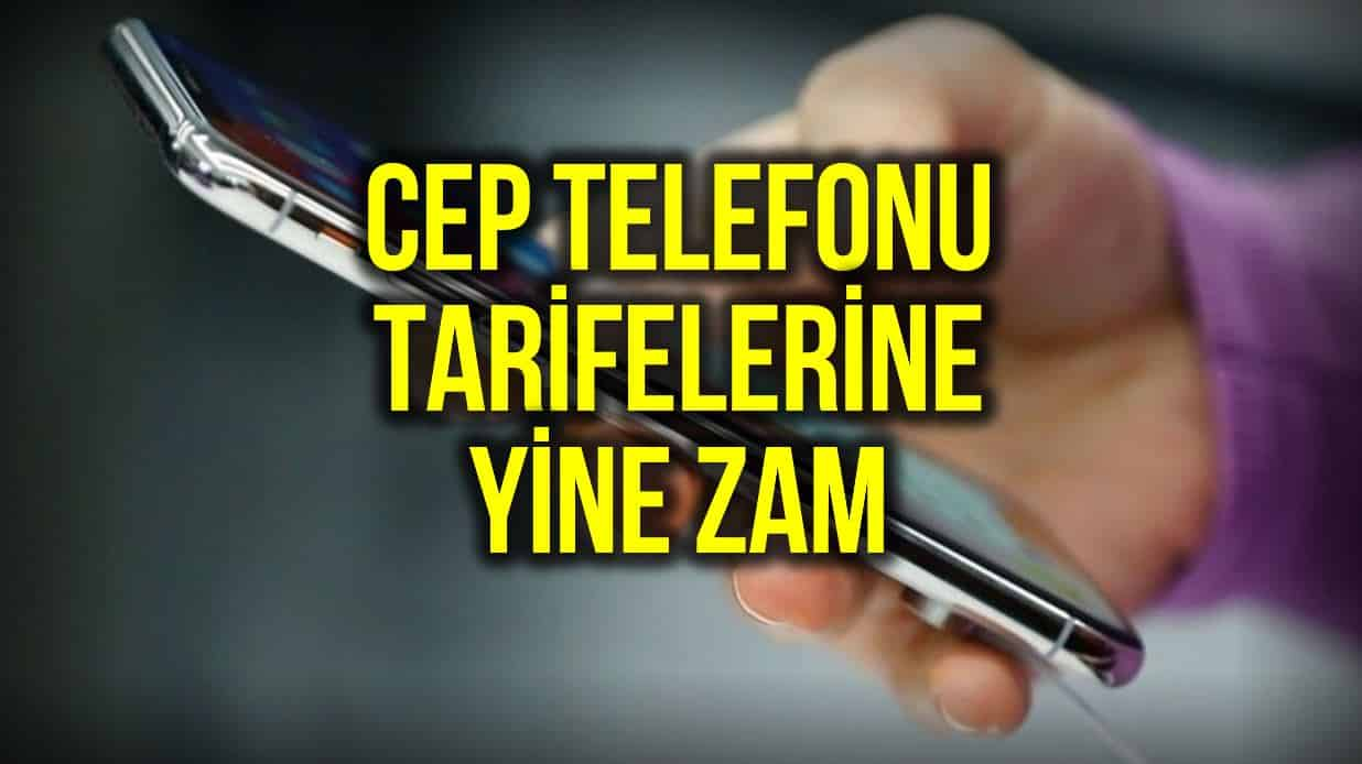 Cep telefonu faturalarına 1 yılda yüzde 17,4 zam: İşte yeni ücret tarifesi