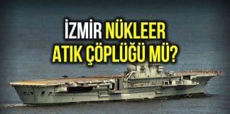 Bir zehir gemisi daha Türkiye yolunda: İzmir nükleer çöplük mü?